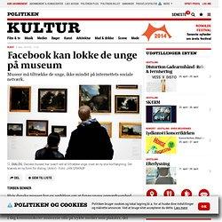 Facebook kan lokke de unge på museum