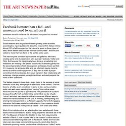 Facebook is more than a fad—and museums need to learn from it