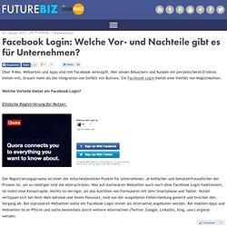 Facebook Login - Vor- und Nachteile für Marken