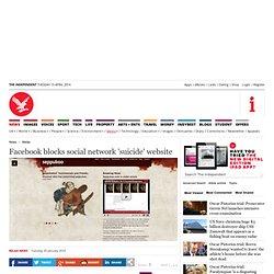 Facebook blocks social network 'suicide' website - Media, News -