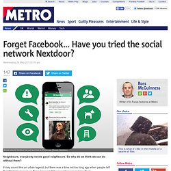 Forget Facebook… Have you tried the social network Nextdoor?