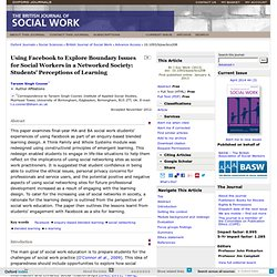 Using Facebook to Explore Boundary Issues for Social Workers in a Networked Society: Students' Perceptions of Learning