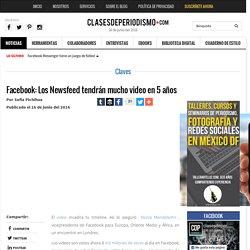 Facebook: Los Newsfeed tendrán mucho video en 5 años