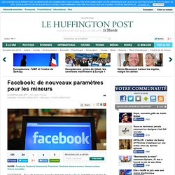 Facebook: de nouveaux paramètres pour les mineurs