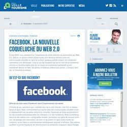 Facebook, la nouvelle coqueluche du Web 2.0 - Réseau de veille en tourisme