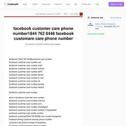 facebook customer care phone number1844 762 8448 facebook customare