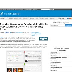 Reppler Scans Your Facebook Profile for Objectionable Content and Security Risks