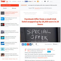 Facebook Offer Snapped up by 28,000 users in 24 Hours