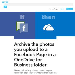 Archive the photos you upload to a Facebook Page in a OneDrive for Business folder by microsoft