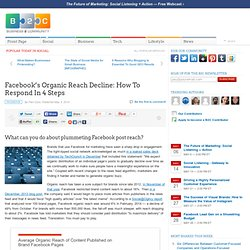 Facebook's Organic Reach Decline: How To Respond In 4 Steps