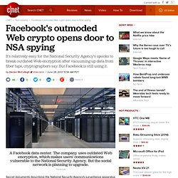 [RSA, PFS] Facebook's outmoded Web crypto opens door to NSA spying