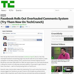 Facebook Rolls Out Overhauled Comments System (Try Them Now On TechCrunch)