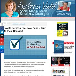 How to Set Up a Facebook Page - Your 10 Point Checklist