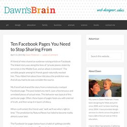 Ten Facebook Pages You Need to Stop Sharing From