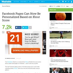 Facebook Pages Can Now Be Personalized Based on Klout Score