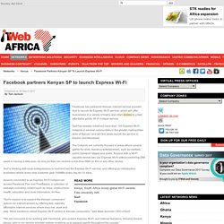 Facebook partners Kenyan SP to launch Express Wi-Fi
