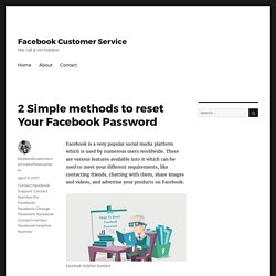 2 Simple methods to reset Your Facebook Password – Facebook Customer Service