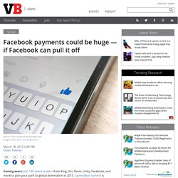Facebook payments could be huge