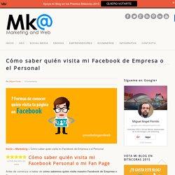 Cómo saber quién visita mi Facebook Personal o de Empresa