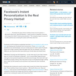 Facebook's Instant Personalization Is the Real Privacy Hairball: Tech News «