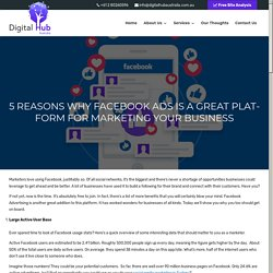 Facebook Ads Is A Great Platform For Your Business