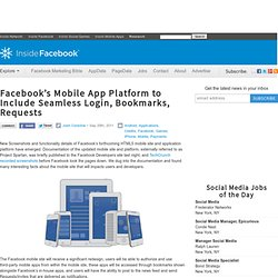 Facebook's Mobile App Platform to Include Seamless Login, Bookmarks, Requests