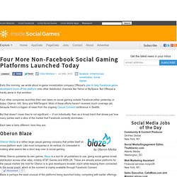 Four More Non-Facebook Social Gaming Platforms Launched Today