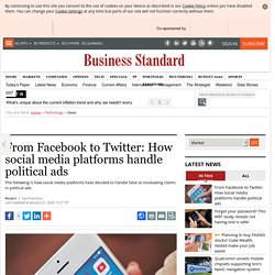 From Facebook to Twitter: How social media platforms handle political ads