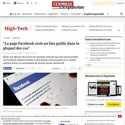 """""""La page Facebook reste un lieu public dans la plupart des cas"""""""