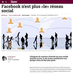 Facebook n'est plus «le» réseau social