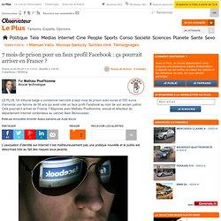 Réseaux sociaux - 7 mois de prison pour un faux profil Facebook : ça pourrait arriver en France