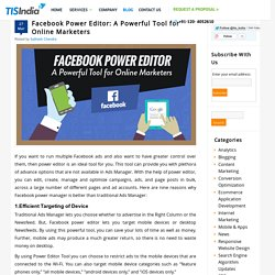 Facebook Power Editor: A Powerful Tool for Online Marketers