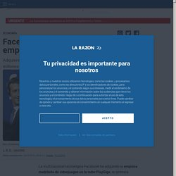 Facebook compra su primera empresa española