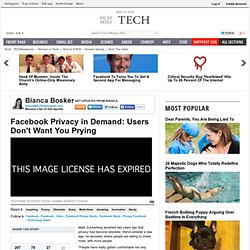 Facebook Privacy in Demand: Users Don't Want You Prying