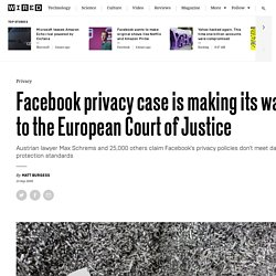 Facebook privacy case is taken to European court
