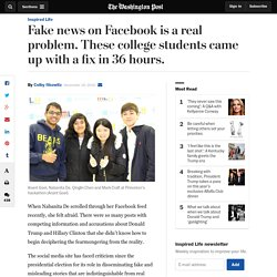 Fake news on Facebook is a real problem. These college students came up with a fix in 36 hours.