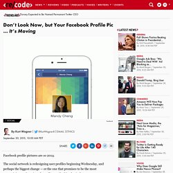 Facebook Profile Pics Get a Video Upgrade