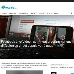 Facebook Live Video: comment programmer une diffusion en direct depuis votre page
