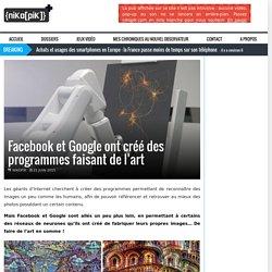 Facebook et Google ont créé des programmes faisant de l'art