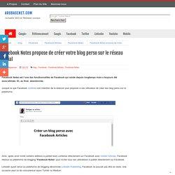 Facebook Articles propose de créer votre blog perso sur le réseau social