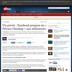 Vie privée : Facebook propose un « Privacy Checkup » aux utilisateurs