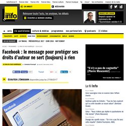 Facebook : le message pour protéger ses droits d'auteur ne sert (toujours) à rien