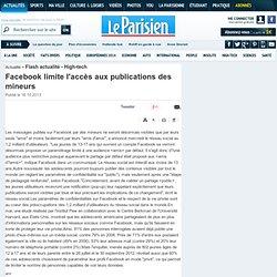Facebook limite l'accès aux publications des mineurs - Flash actualité - High-tech- 16/10/2013