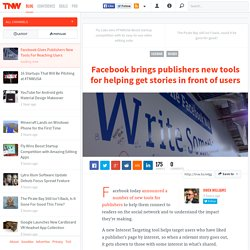 Facebook Gives Publishers New Tools For Reaching Users