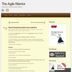 How Facebook pushes new code live « The Agile Warrior