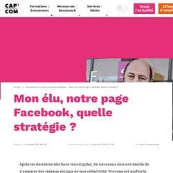 Mon élu, notre page Facebook, quelle stratégie ?