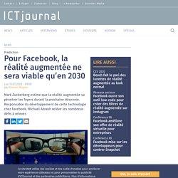 Pour Facebook, la réalité augmentée ne sera viable qu'en 2030