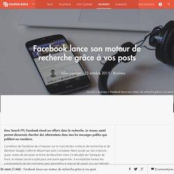 Facebook lance son moteur de recherche grâce à vos posts - Business - Numerama