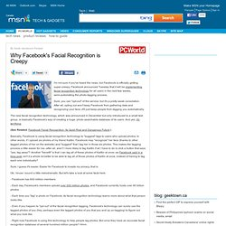 Why Facebook's Facial Recognition is Creepy -  PC World Article - Tech & Gadget - MSN CA