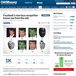 Facebook's new face recognition knows you from the side - Apr. 4, 2014